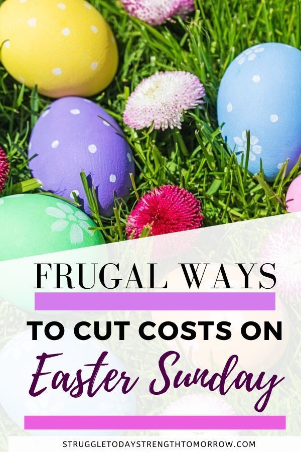 Easy Ways To Celebrate Easter On A Budget In 2020 Holiday Savings
