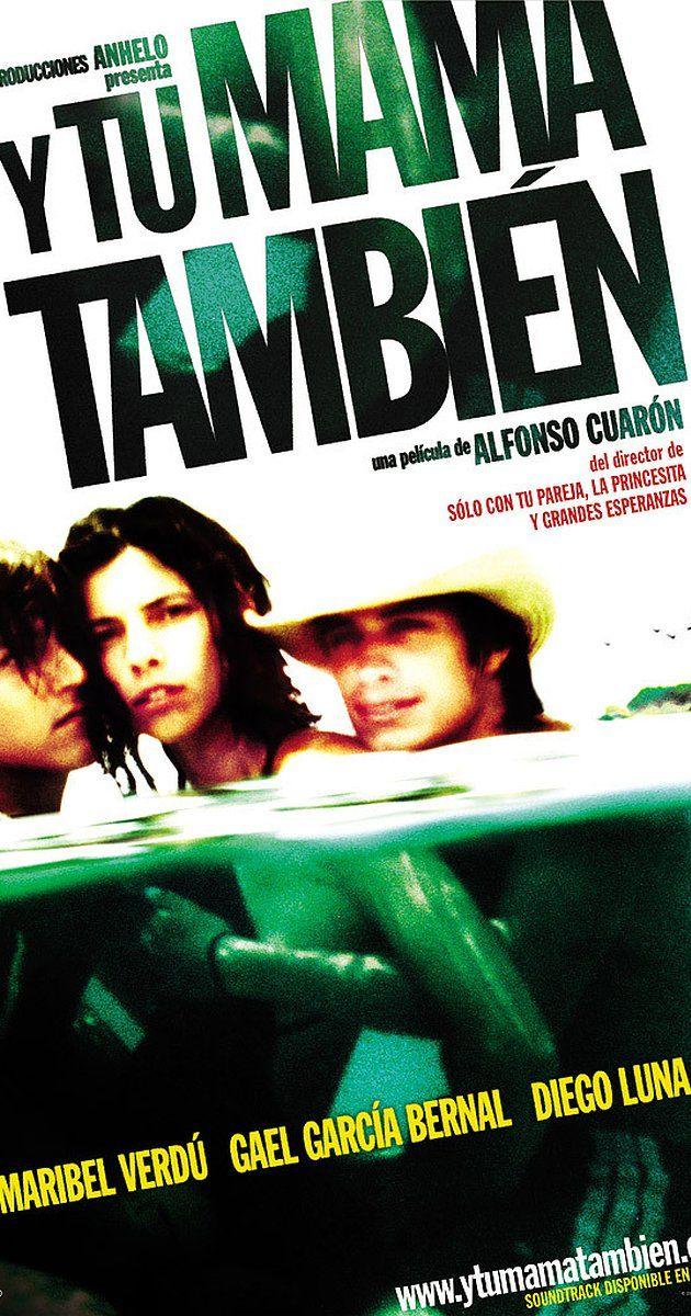 Y Tu Mamá También (2001) - IMDb