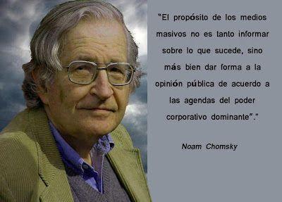 MEDIA DIXIT: Noam Chomsky sobre los medios de comunicación