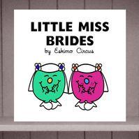Little Miss Brides Lesbian Gay Wedding Card by Eskimo Circus