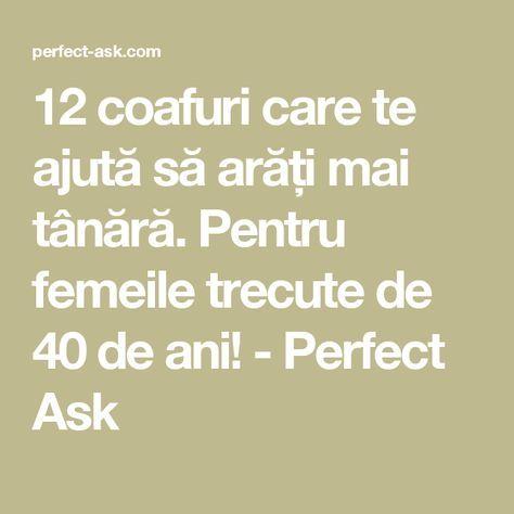 12 coafuri care te ajută să arăți mai tânără. Pentru femeile trecute de 40 de ani! - Perfect Ask