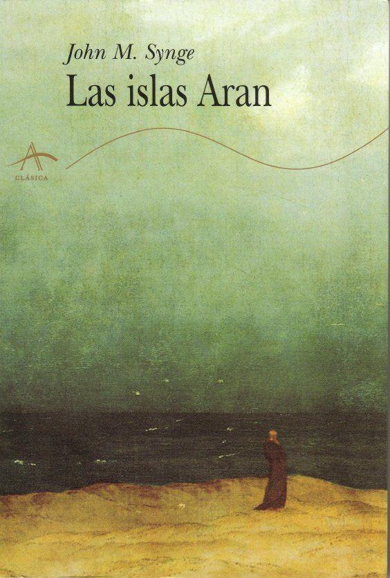 Las islas de Aran. John M. Synge «Las islas Aran» son tres pequeñas islas irlandesas que destacan por su paisaje árido y la rudeza de las condiciones de vida de sus habitantes. El aislamiento de los isleños a principios de siglo había preservado un rico acervo de leyendas, canciones y tradiciones populares celtas. El autor vivió en ellas varios meses al añ o, desde 1898 a 1902.
