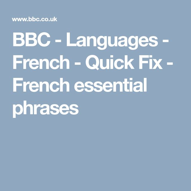 BBC - Languages - French - Quick Fix - French essential phrases