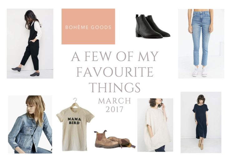 A Few Of My Favourite Things: MARCH 2017