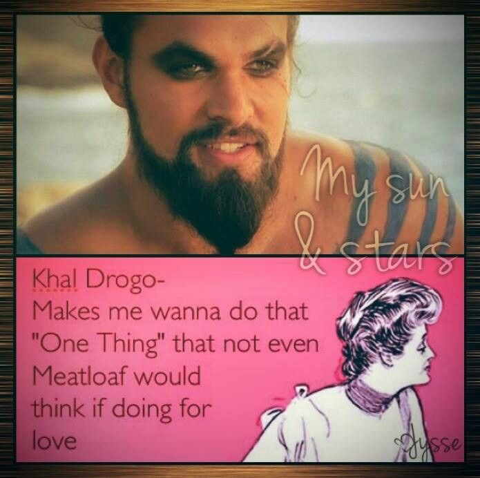 Khal Drogo--the Answer Is Yes!
