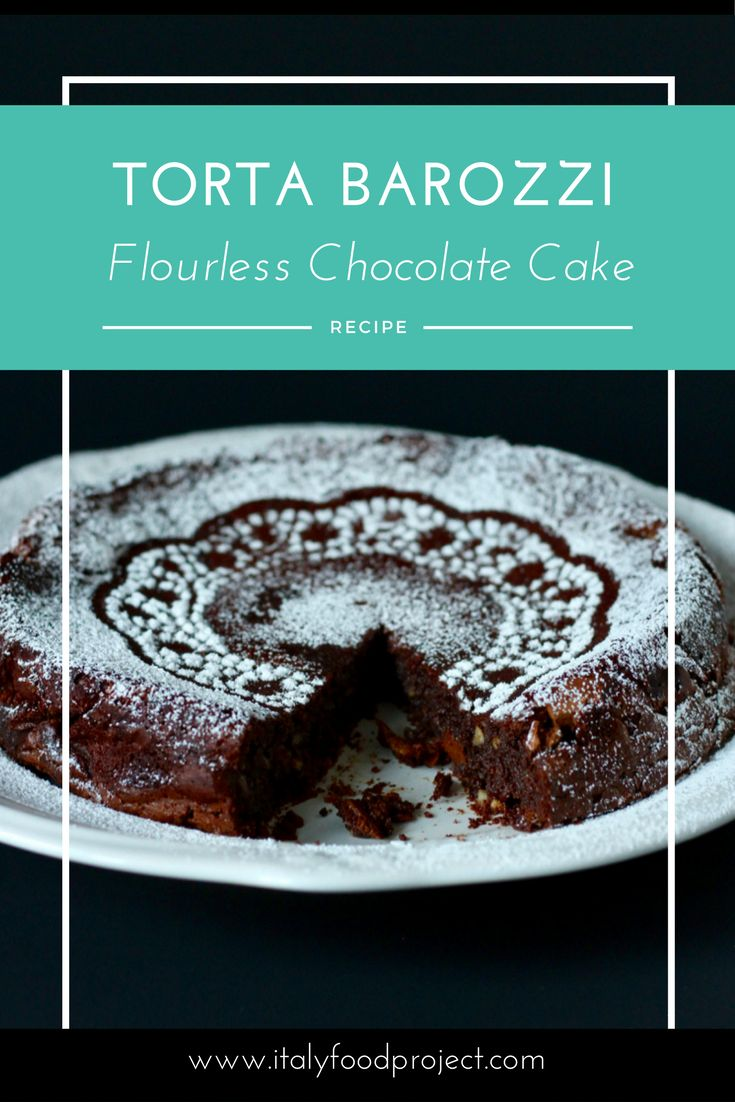 Torta Barozzi - Flourless Chocolate Cake