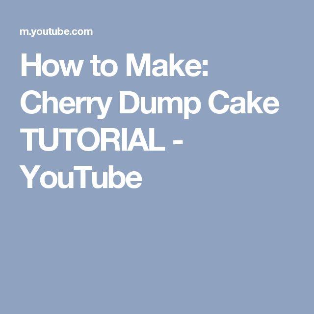 How to Make: Cherry Dump Cake TUTORIAL - YouTube
