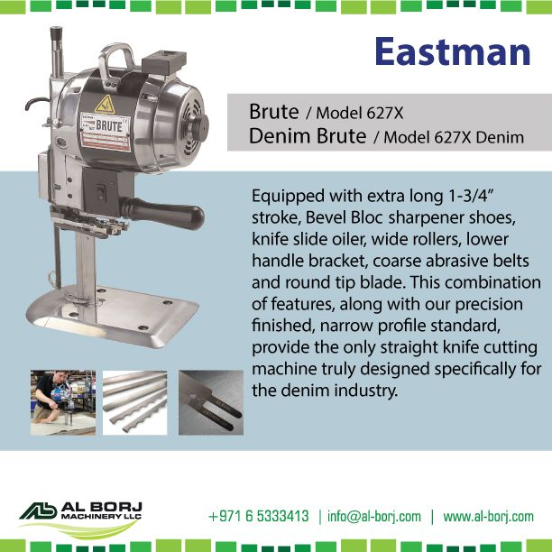 "#Eastman Straight Knife #Cutting Machines | Brute / Model 627X & Denim Brute / Model 627X Denim | Equipped with extra long 1-3/4"" stroke, Bevel Bloc sharpener shoes, knife slide oiler, wide rollers, lower handle bracket, coarse abrasive belts and round tip blade 