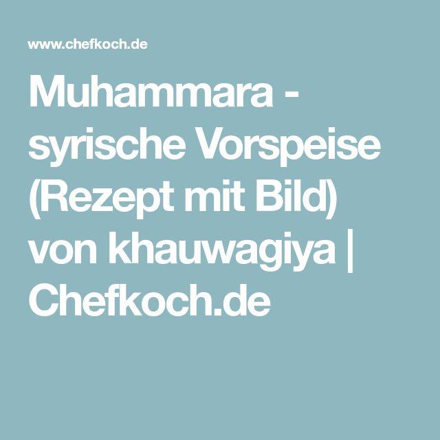 Muhammara - syrische Vorspeise (Rezept mit Bild) von khauwagiya | Chefkoch.de