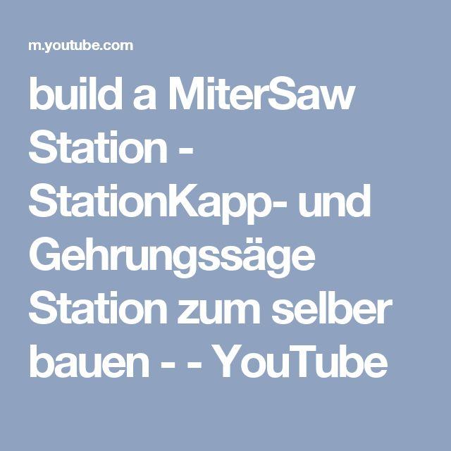 build a MiterSaw Station - StationKapp- und Gehrungssäge Station zum selber bauen - - YouTube