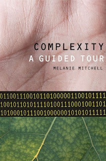 Complexity: A Guided Tour. By Melanie Mitchell. An award-winning exploration of complex systems. 2009.