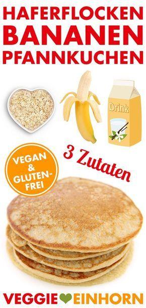 Gesunde Pfannkuchen Nur 3 Zutaten | vegan & glutenfrei | REZEPT & VIDEO | Haferflocken Bananen Pancakes