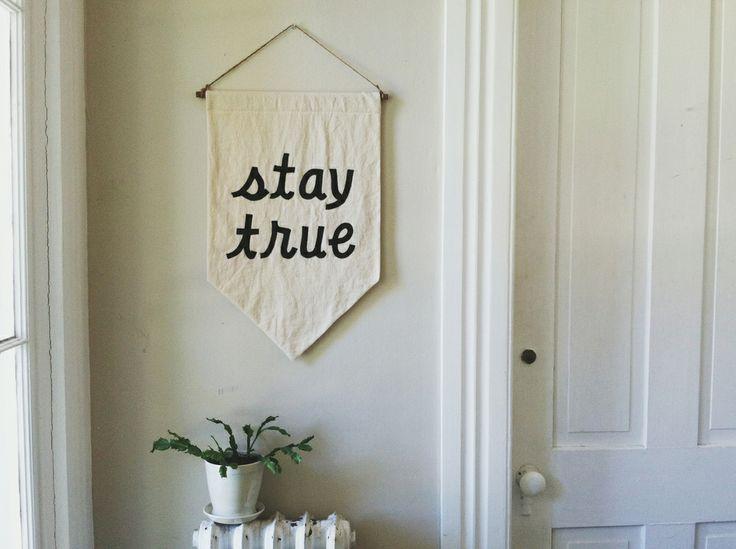 stay true banner