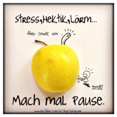 #Stress , #Hektik , #Lärm ... MACH MAL #PAUSE .