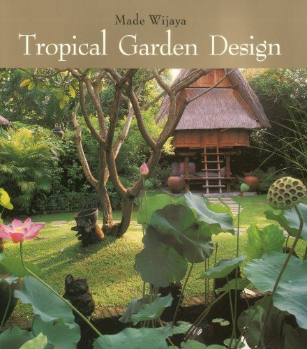Tropical Home Garden Design Ideas: 25+ Unique Tropical Garden Design Ideas On Pinterest