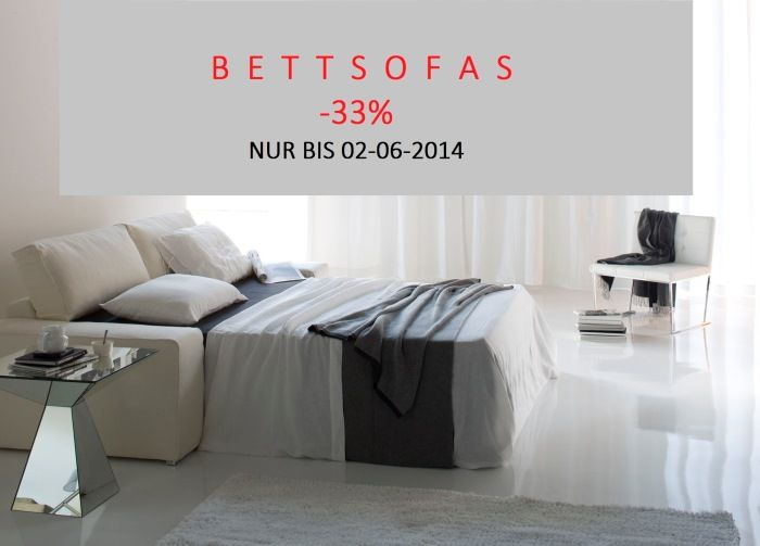 DIMENSIONE BIETET BIS 02-06-2014 DESIGNER BETTSOFAS MADE IN ITALY -33%.  http://www.dimensione-bauhaus.com/de/sonderangebote/89-design-bettsofas/