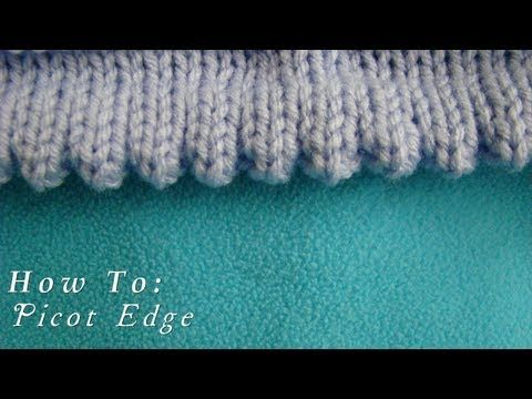 How To | Picot Edging | Knitted Hem - YouTube