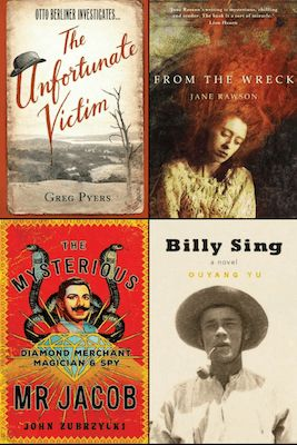 Booklover Mailbox - The Unfortunate Victim by Greg Pyers, From the Wreck by Jane Rawson, Billy Sing A Novel by Ouyang Yu, The Mysterious Mr Jacob by John Zubrzycki