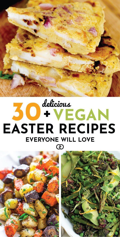 30 Vegan Easter Recipes Everyone Will Love Vegetarian Easter Recipes Vegan Easter Dinner Vegan Easter Recipes