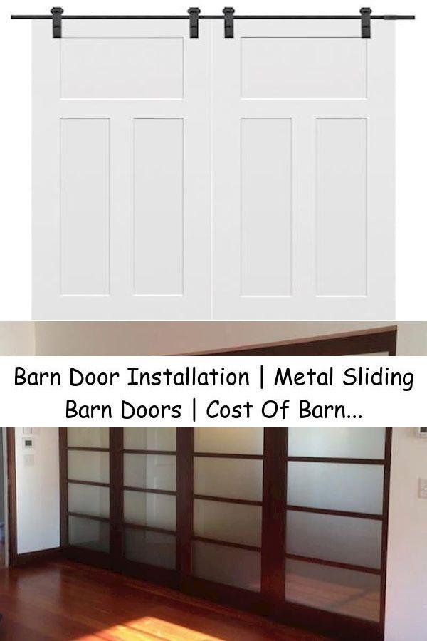 Barn Door Installation Metal Sliding Barn Doors Cost Of Barn Door Hardware In 2020 Barn Door Hardware Barn Door Diy Barn Door Hardware