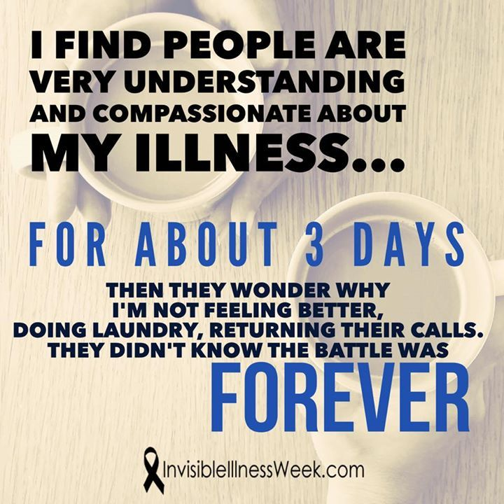 Living with a chronic illness means knowing that people will wonder about your circumstances they will try to understand they will hope for the best and try not to show you their disappointed when their positive thoughts or prayers don't heal you. But deep down it is still hard for them not to assume that your would improve if you just fought a little harder. #iiwk15 #invisiblefight from InvisbleIllnessWeek on Facebook -come join us! #invisibleillness #iiwk #invisiblefight