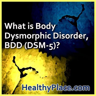 research papers on body dysmorphic disorder Abnormal psychology ch 5 what is not a component of social anxiety disorder, according to research by a person who has body dysmorphic disorder is.