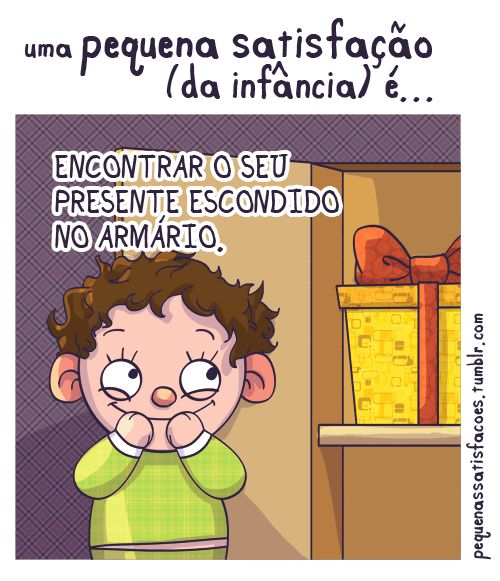 … encontrar seu presente escondido no armário. a sugestão dessa vez é da Montserrat Montse! *-*
