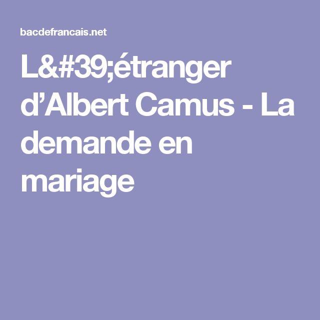 L'étranger d'Albert Camus - La demande en mariage