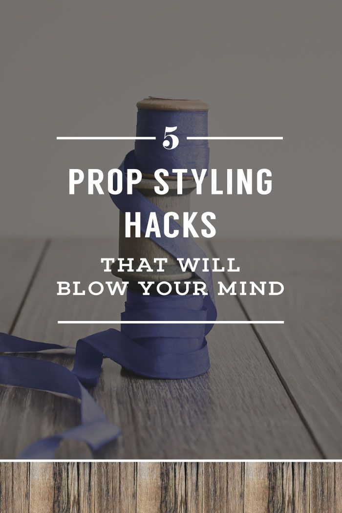 Styling hacks | Photo props | Photo styling | Brand photography | Blog photography | Visual marketing
