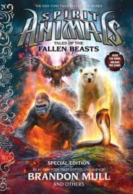 Tales of the Fallen Beasts (Spirit Animals Series: Special Edition)