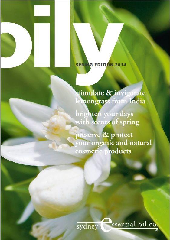 Spring 2014 | Oily Magazine | Lemongrass oil | Essential oil Blends | Preservatives | Neroli | Download your copy http://www.seoc.com.au/downloads/Oily-News-Spring-2014.pdf