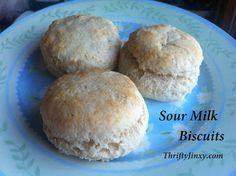 Sour Milk Biscuits Recipe - How to Use Up that Sour Milk - Thrifty Jinxy