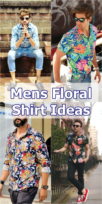 mens floral shirt ideas