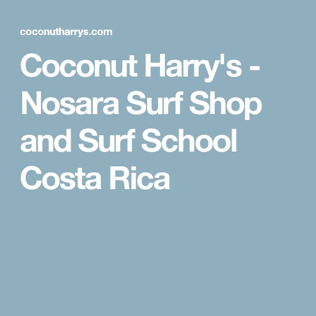 Coconut Harry's - Nosara Surf Shop and Surf School Costa Rica