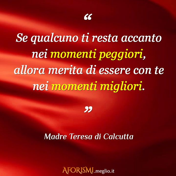 Auguri Matrimonio Madre Teresa : Best images about frasi massime on pinterest