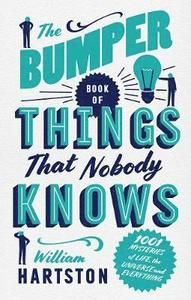 The Bumper Book of Things That Nobody Knows (inbunden)
