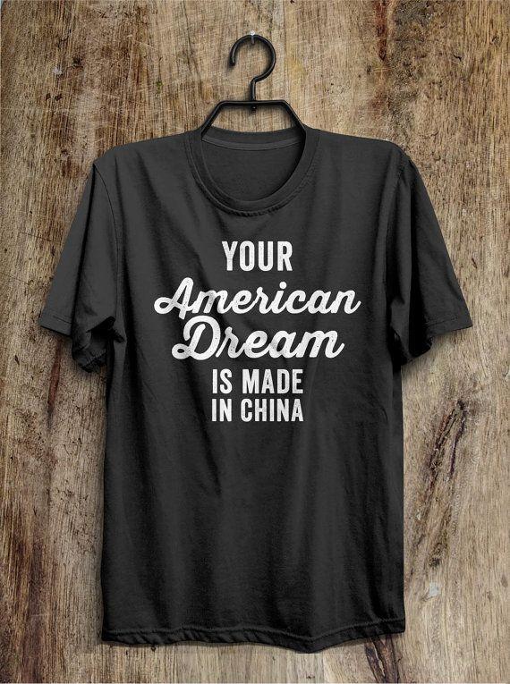 Votre rêve américain est en t-shirt Chine drôles par shirtoopia