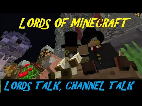 Lords Of Minecraft! Chilling At The Market & Talking About Me & Lords. S...