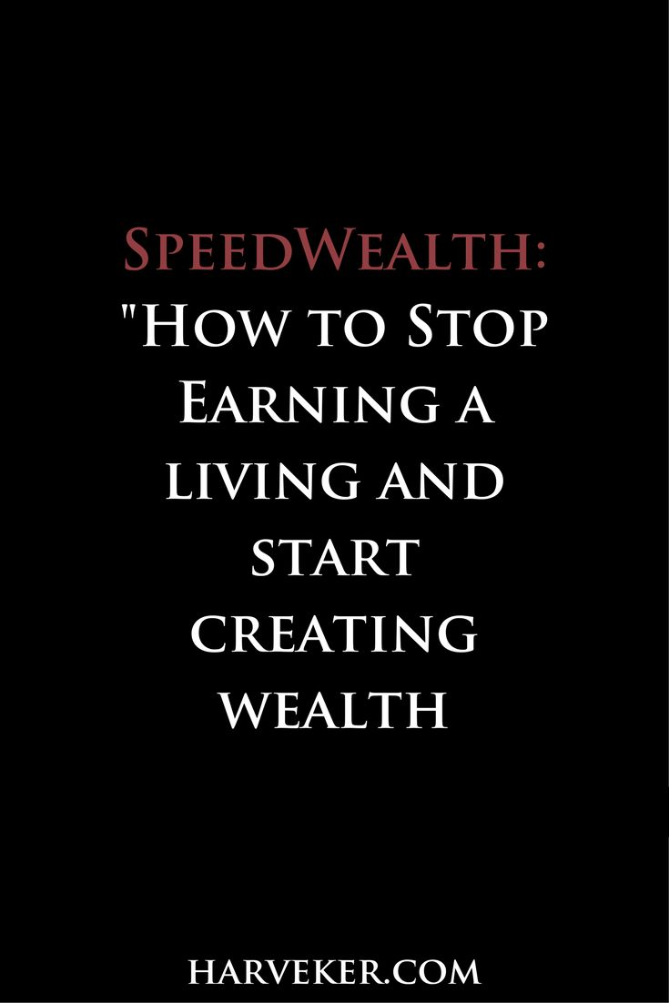 """Would you like to earn a lot of money?  Would you like to earn a lot of money… quickly?  If so, download the brand new edition of my e-book, SpeedWealth: """"How To Stop Earning A Living And Start Creating Wealth"""". http://www.harvekeronline.com/speedwealth-book/b//?WickedSource=Facebook&WickedID=SpeedWealth"""