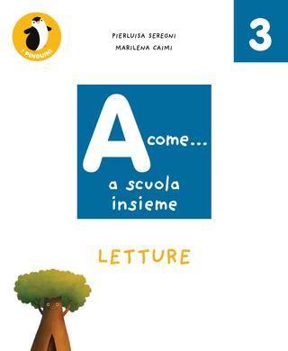 A come..a scuola insieme 3 - Italiano by utenti dapassanosezionec - issuu