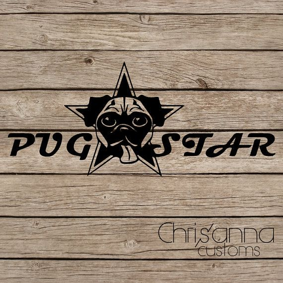 Pug star vinyl decal sticker by chrisannacustoms on etsy