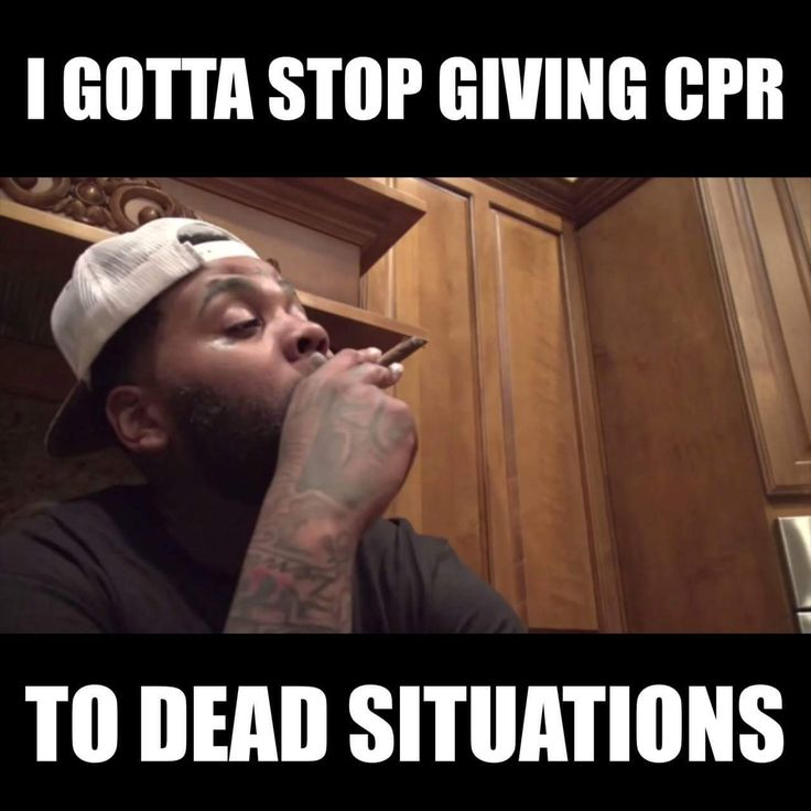 Stop giving cpr to dead situations kevin gates meme
