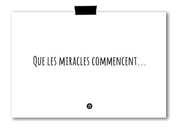 belle citation pour ma porte de classe: « Que les Miracles Commencent »