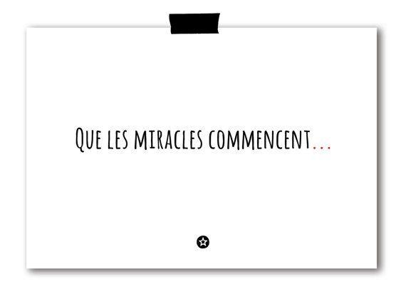 Carte Que les Miracles Commencent