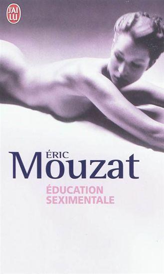 Éric Mouzat: Éducation seximentale (2011)