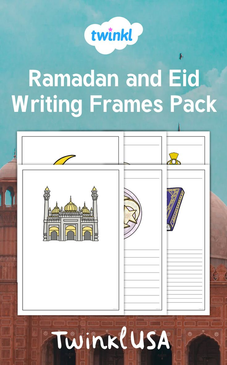Celebrate Ramadan With Your Students During Your Writing Lesson