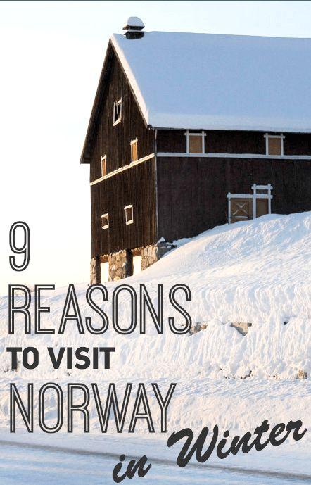 9 Reasons to Visit Norway in Winter