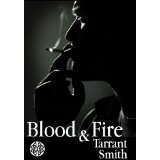 Blood and Fire (Tales from the Darkly Series) (Kindle Edition)By Tarrant Smith