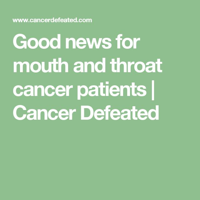 Good news for mouth and throat cancer patients | Cancer Defeated