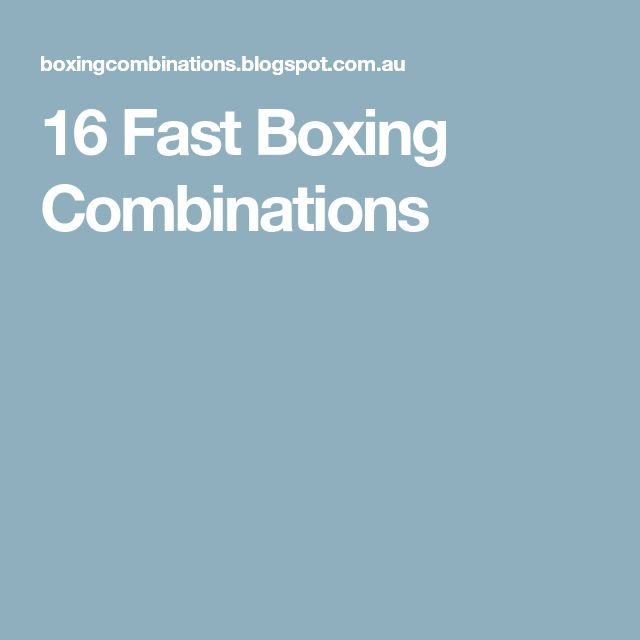 16 Fast Boxing Combinations